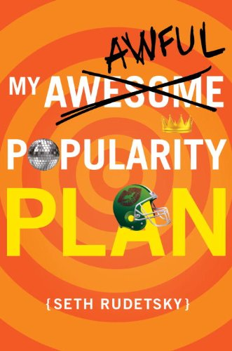 9780375869150: My Awesome/Awful Popularity Plan