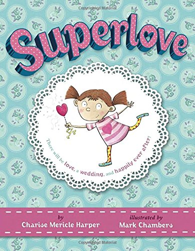 Superlove: Harper, Charise Mericle