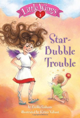 9780375869495: Little Wings #3: Star-Bubble Trouble (A Stepping Stone Book(TM))