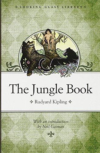 The Jungle Book (Looking Glass Library): Rudyard Kipling