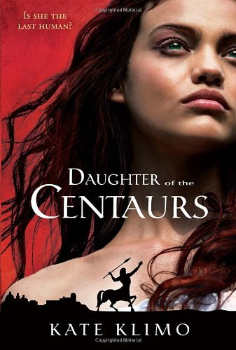 Daughter of the Centaurs, Centauriad Book 1