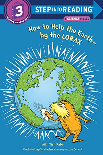 9780375869778: How to Help the Earth-by the Lorax (Dr. Seuss) (Step into Reading)