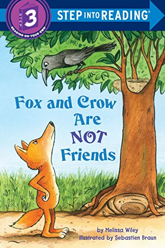 Fox and Crow Are Not Friends (Step Into Reading. Step 3): Wiley, Melissa
