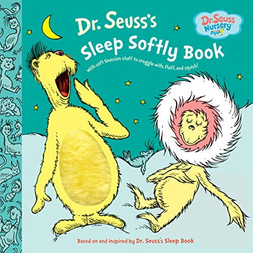 9780375870033: Dr. Seuss's Sleep Softly Book: With Soft Seussian Stuff to Snuggle With Fluff and Squish!