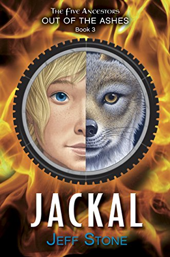 Jackal (Five Ancestors Out of the Ashes): Stone, Jeff