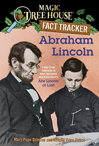 9780375870248: Abraham Lincoln: A Nonfiction Companion to Magic Tree House #47: Abe Lincoln at Last! (Magic Tree House Merlin Mission)