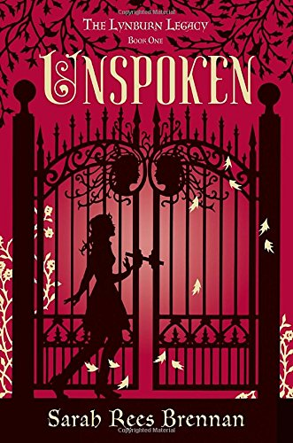 9780375870415: Unspoken (The Lynburn Legacy Book 1)