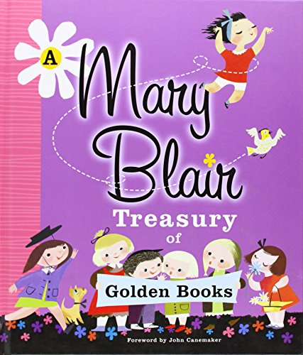 9780375870446: A Mary Blair Treasury of Golden Books