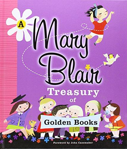 9780375870446: A Mary Blair Treasury of Golden Books