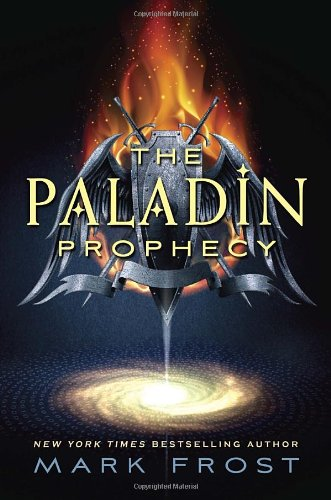 9780375870453: The Paladin Prophecy: Book 1