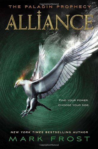 9780375870460: Alliance: The Paladin Prophecy Book 2