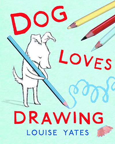 9780375870675: Dog Loves Drawing