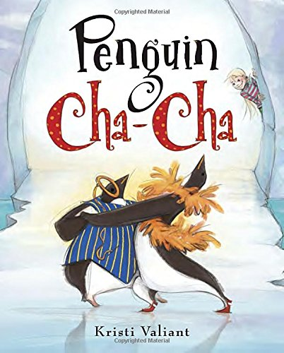 Penguin Cha-Cha: Valiant, Kristi