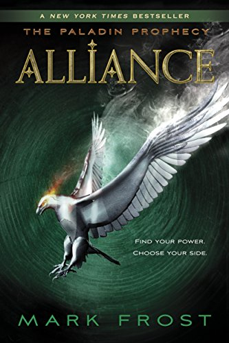 9780375871085: Alliance: The Paladin Prophecy Book 2