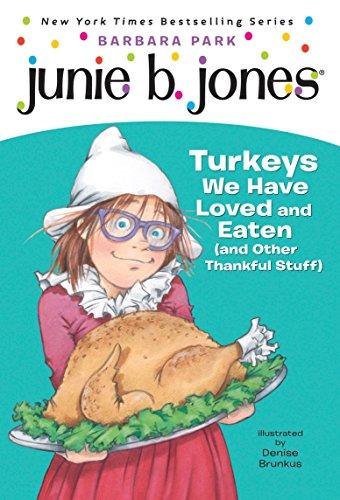 9780375871153: Junie B.first Grader. Turkeys We Have Loved (Junie B. Jones)