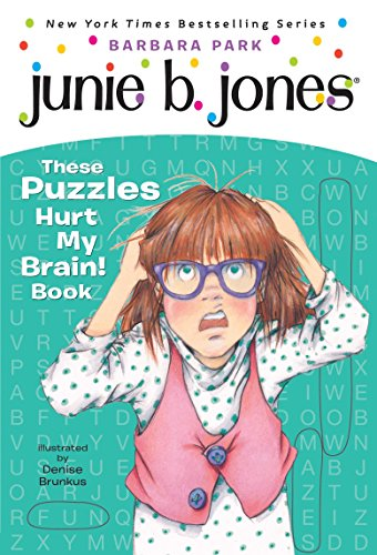 9780375871238: Junie B.'s These Puzzles Hurt My Brain! Book