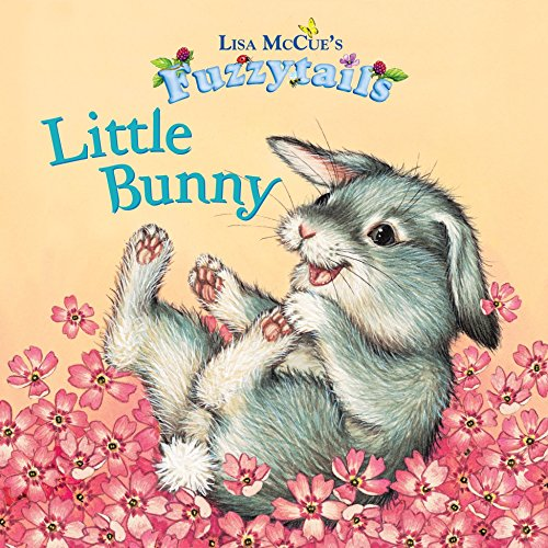 Little Bunny (Fuzzytails) (0375871411) by Lisa McCue