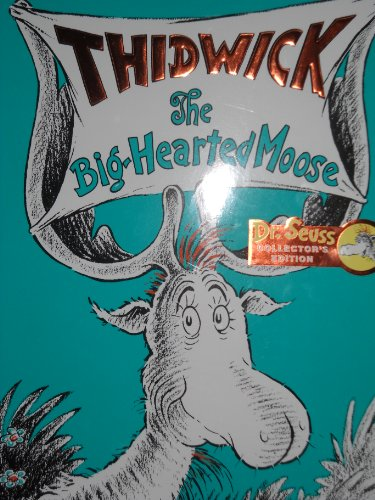 Thidwick the Big Hearted Moose 9780375872341 Brand new Hardcover with sparkling mint DJ. The cover also says Sr. Suess Collector's Edition. The back cover has info about Kohls Care