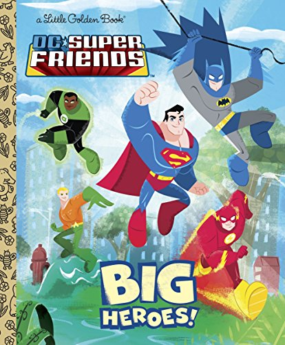 9780375872372: DC Super Friends: Big Heroes! (Little Golden Books)