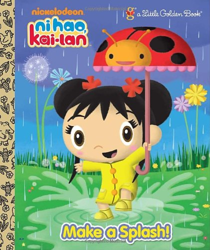 9780375872389: Make a Splash! (Ni Hao, Kai-lan) (Little Golden Book)