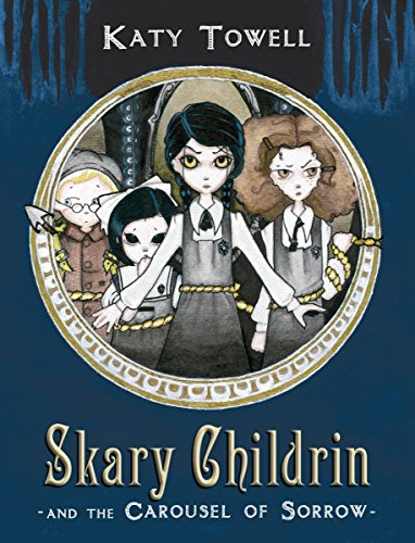 9780375872402: Skary Childrin and the Carousel of Sorrow