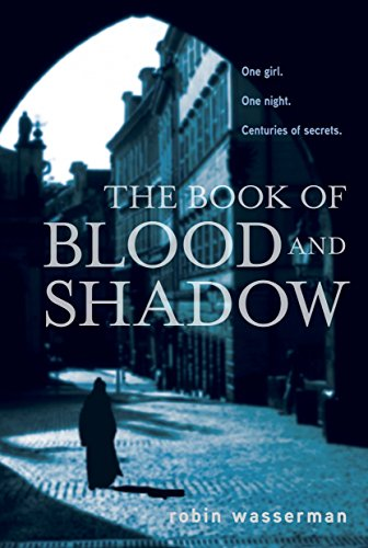 9780375872778: The Book of Blood and Shadow