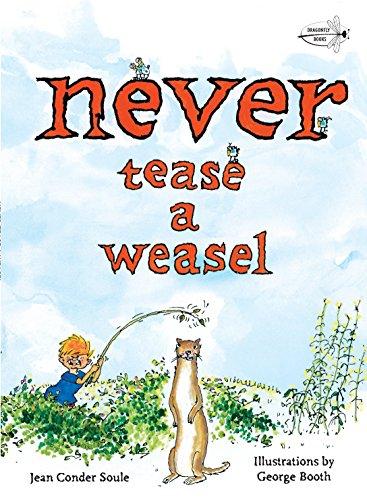 9780375872853: Never Tease a Weasel