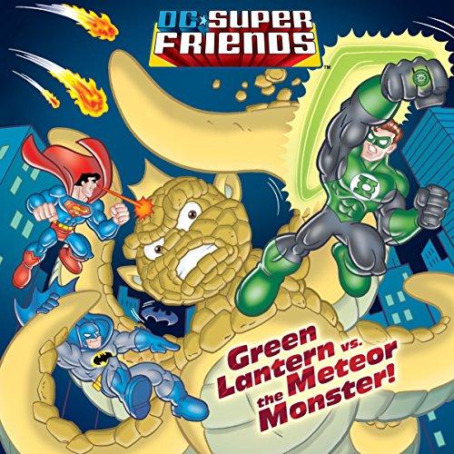 9780375872976: Green Lantern vs. the Meteor Monster! (DC Super Friends) (Pictureback(R))