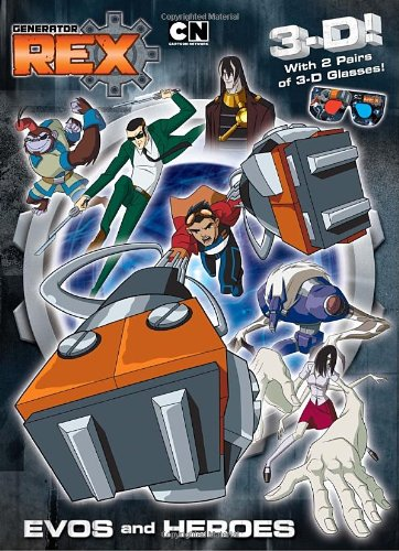 9780375873782: Evos and Heroes (Generator Rex) (3-D Book)