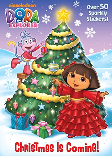 9780375873935: Christmas is Coming! (Dora the Explorer)