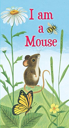 9780375874918: I am a Mouse (A Golden Sturdy Book)