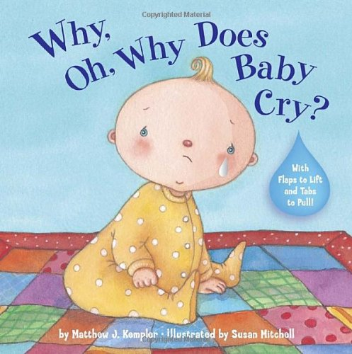 Why, Oh, Why does Baby Cry?: Matthew Kempler
