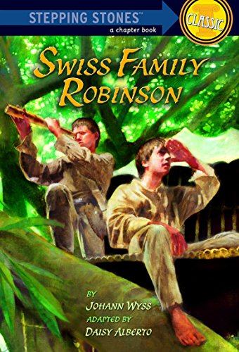 Swiss Family Robinson (A Stepping Stone Book): Johann Wyss, Daisy Alberto (Adapter), Robert Hunt (...