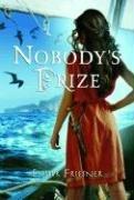 Nobody's Prize (Princesses of Myth): Friesner, Esther