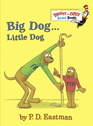 9780375875397: Big Dog . . . Little Dog (Bright and Early Board Books)