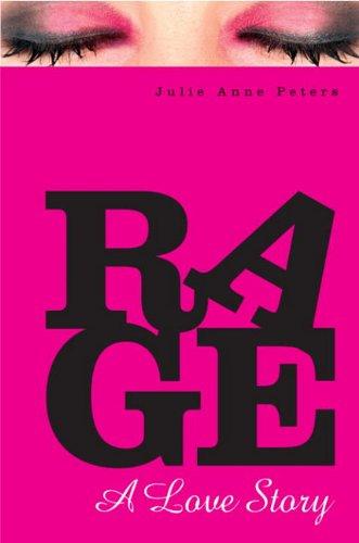 9780375893582: rage a love story