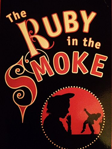 The Ruby in the Smoke: PULLMAN PHILIP