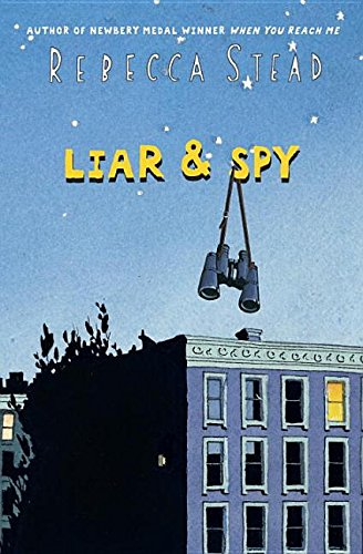 Liar & Spy: Stead, Rebecca