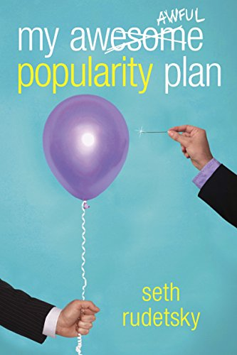 9780375899973: My Awesome/Awful Popularity Plan