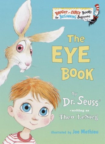 The Eye Book (Bright & Early Books(R)): Theo. LeSieg