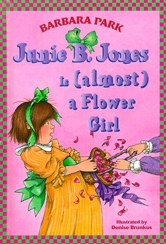 9780375900389: Junie B. Jones is Almost a Flower Girl (Junie B. Jones 13, Library Binding)