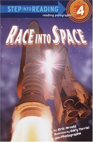 Race into Space (Step into Reading): Arnold, Eric