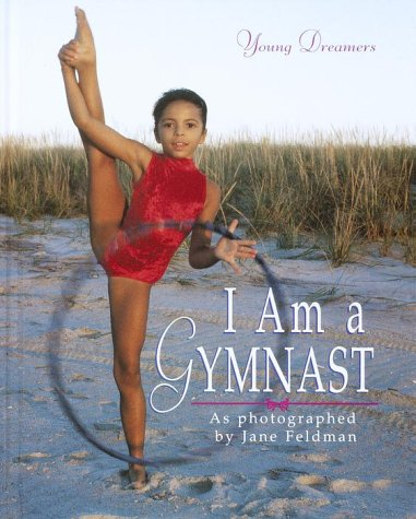9780375902512: I Am a Gymnast (Young Dreamers)