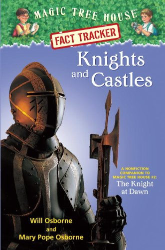 9780375902970: Knights and Castles: A Nonfiction Companion to Magic Tree House #2: The Knight at Dawn