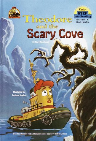Theodore and the Scary Cove (Step into Reading) (0375905081) by Mary Man-Kong