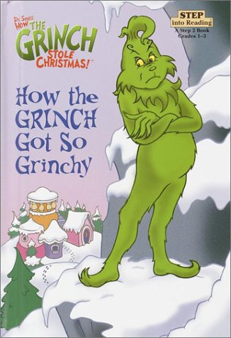 How the Grinch Got So Grinchy (Step into Reading. Step 2 Book (Library))