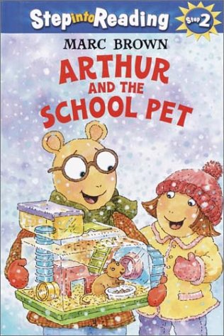 Arthur and the School Pet (Step-Into-Reading, Step: Brown, Marc