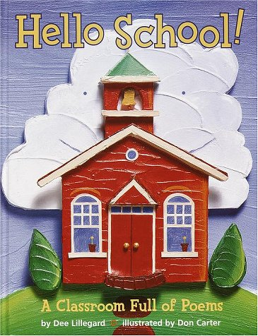 Hello School!: Lillegard, Dee