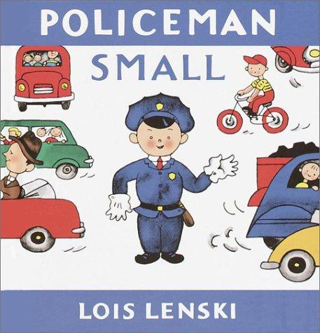 9780375910722: Policeman Small (Lois Lenski Books)