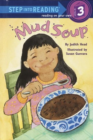 Mud Soup (Step into Reading): Head, Judith